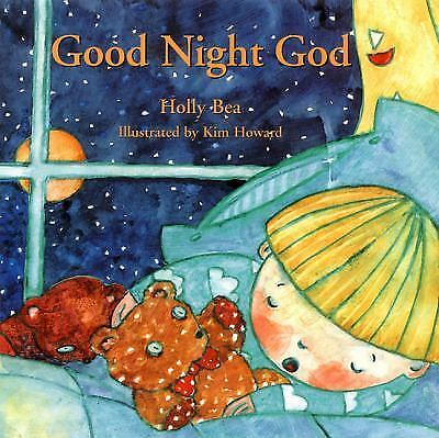 Good Night God, Bea, Holly, Good Book