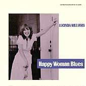 Happy Woman Blues by Williams, Lucinda