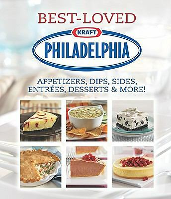 Philadelphia Best-Loved Appetizers, Dips, Sides, Entrees, Desserts & More, Edito