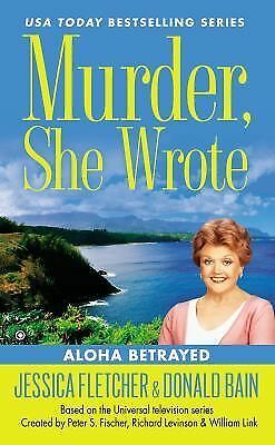 Murder, She Wrote: Aloha Betrayed, Bain, Donald, Fletcher, Jessica, Good Book