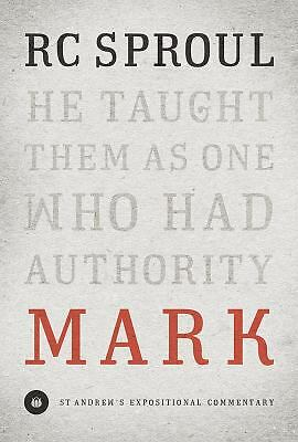 Mark: St. Andrews Expositional Commentary, R.C. Sproul, Good Book