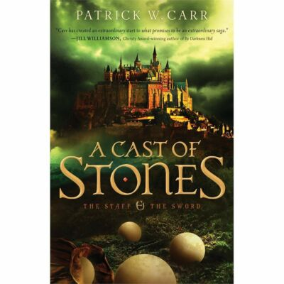 A Cast of Stones (The Staff and the Sword), Carr, Patrick W.,  Book