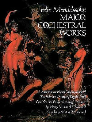 Major Orchestral Works in Full Score (Dover Music Scores), Music Scores, Mendels