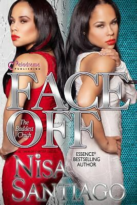 Face Off (The Baddest Chick) Part 4, Santiago, Nisa, Acceptable Book