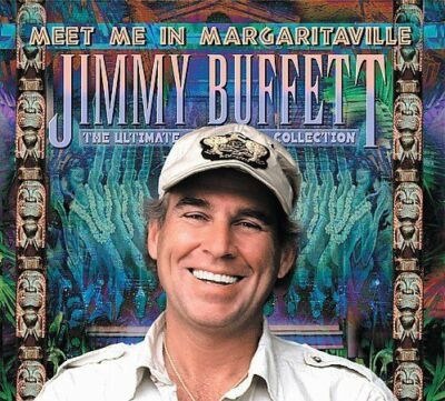 Meet Me In Margaritaville: The Ultimate Collection, Jimmy Buffett, Good