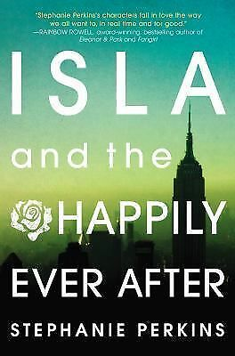 Isla and the Happily Ever After by Perkins, Stephanie