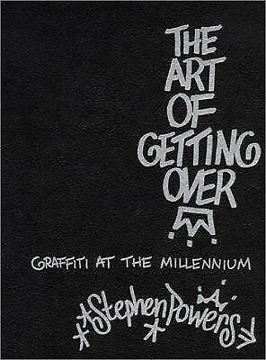 The Art of Getting Over by Powers, Stephen