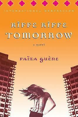 Kiffe Kiffe Tomorrow, Faiza Guene, Acceptable Book