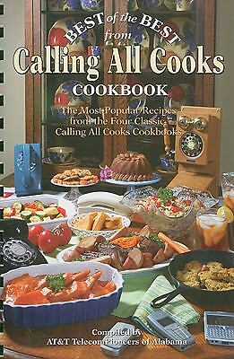 Best of the Best from Calling All Cooks Cookbook: The Most Popular Recipes from