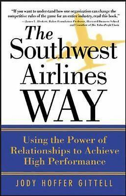 The Southwest Airlines Way - Gittell, Jody Hoffer - Good Condition