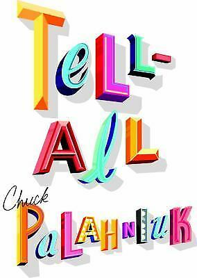 Tell-All, Palahniuk, Chuck, Good Book