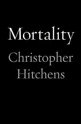 Mortality by Hitchens, Christopher