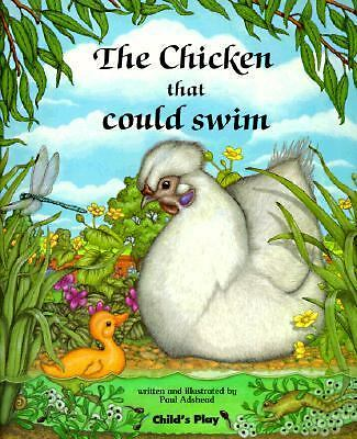 The Chicken That Could Swim Child's Play Library