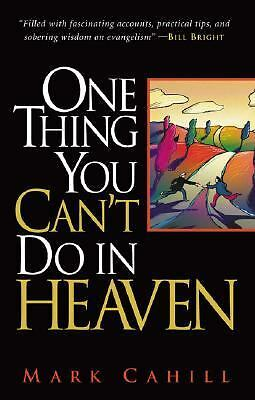One Thing You Can't Do in Heaven, Cahill, Mark, Good Book