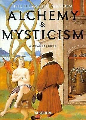 Alchemy and Mysticism: The Hermetic Museum (Klotz) by Roob, Alexander