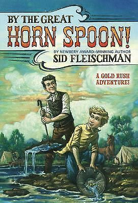 By the Great Horn Spoon!, Sid Fleischman, Good Book