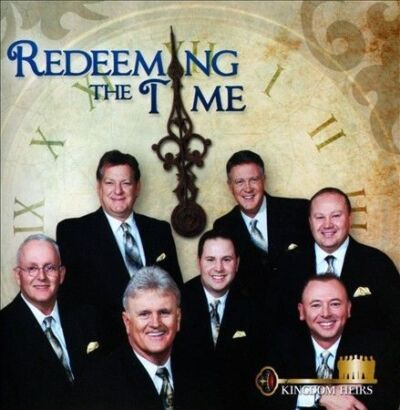 Redeeming The Time by Kingdom Heirs