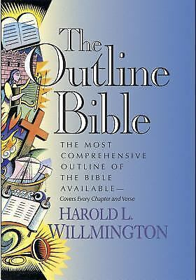 The Outline Bible by Willmington, Harold L.