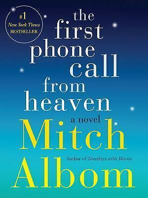 The First Phone Call from Heaven: A Novel, Albom, Mitch, Acceptable Book