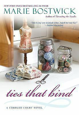 Ties That Bind (Cobbled Court Quilts) by Marie Bostwick