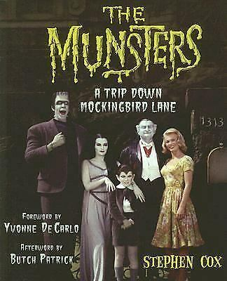 The Munsters: A Trip Down Mockingbird Lane by Stephen Cox