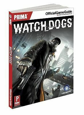 Watch Dogs: Prima Official Game Guide (Prima Official Game Guides) by Hodgson,