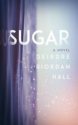 Sugar by Riordan Hall, Deirdre