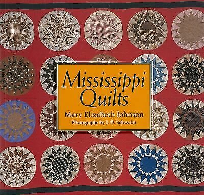 Mississippi Quilts, Johnson, Mary Elizabeth, Acceptable Book