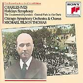 Ives: Holidays Symphony / The Unanswered Question / Central Park In The Dark -