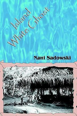Island White Ghost by Sadowski, Nani