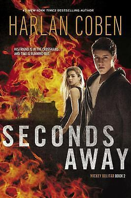 Seconds Away Book Two: A Mickey Bolitar Novel