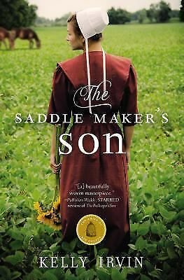 The Saddle Maker's Son The Amish of Bee County