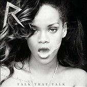 Talk That Talk [Deluxe] [Edited] by Rihanna