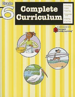 Complete Curriculum Grade 6 (Flash Kids Harcourt Family Learning) by Flash Kids