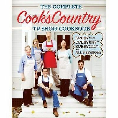 The Complete Cook's Country TV Show Cookbook by Editors at Cook's Country