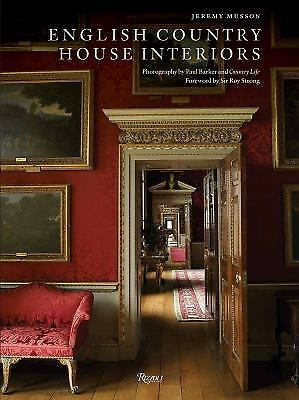 English Country House Interiors by Musson, Jeremy