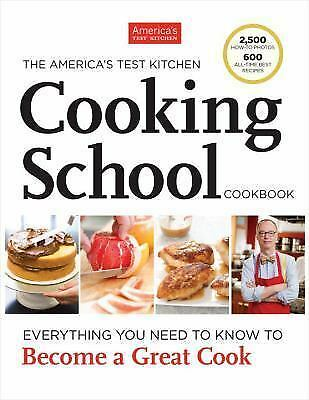 The America's Test Kitchen Cooking School Cookbook by Editors at America's Test