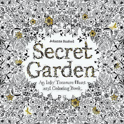 Secret Garden: An Inky Treasure Hunt and Coloring Book by Basford, Johanna