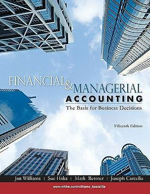 Financial & Managerial Accounting the Basic for Business Decisions by William