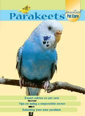 Parakeets (Practical Pet Care) by