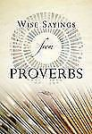 Wise Sayings from Proverbs by Kirkpatrick, Kate