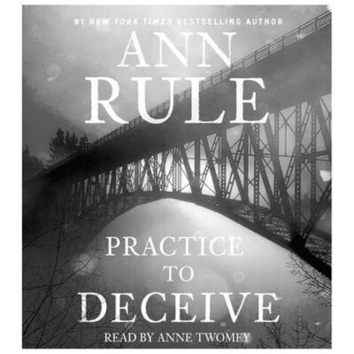Practice to Deceive, Rule, Ann, Good Book