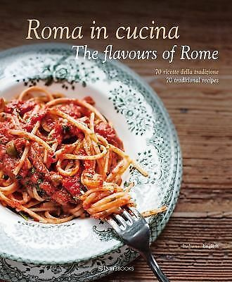 Roma in Cucina: The Flavours of Rome by Magrelli, Carla