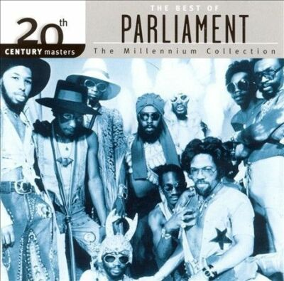 The Best of Parliament: 20th Century Masters - The Millennium Collection by Par