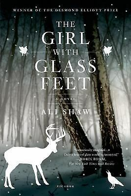 The Girl with Glass Feet: A Novel by Shaw, Ali