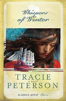 Whispers of Winter (Alaskan Quest #3) by Peterson, Tracie