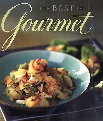 The Best of Gourmet: Featuring the Flavors of Thailand by Gourmet Magazine Edit