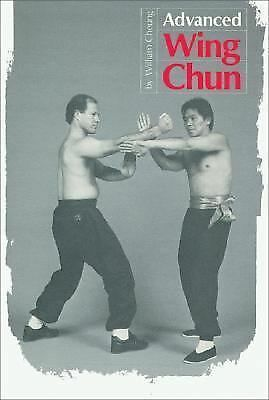 advanced Wing Chun by Cheung, William and Lee, Mike