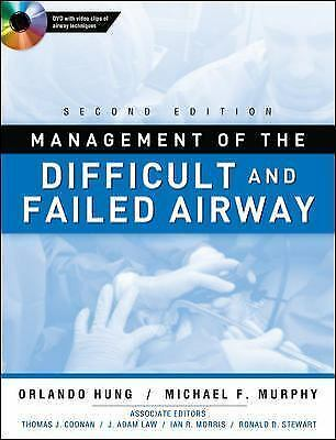 Management of the Difficult and Failed Airway, Second Edition, Murphy, Michael,