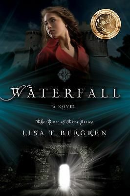 Waterfall: A Novel (River of Time Series) by Bergren, Lisa T.